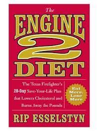 Book cover, The Engine 2 Diet by Rip Esselstyn